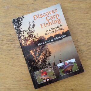 Discover-Carp-Fishing-1st-Edition-2002-Simon-Crow-amp-Rob-Hughes