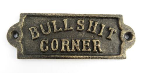 Schild Gusseisen Bull Shit Corner Antik-Stil USA amerikanisch