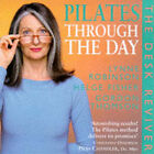 Pilates Through the Day: Desk Reviver by Helge Fisher, Lynne Robinson, Gordon Thomson (Paperback, 1999)