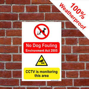 No Dog fouling sign Environment Act 2005 CCTV in operation Poo mess 9670 sticker