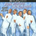 Tears on My Pillow [Collectables] by Little Anthony & the Imperials (CD, Apr-2009, Collectables)
