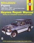 Mitsubishi Pajero Petrol & Diesel Automotive Repair Manual: 83-97 by Haynes Manuals Inc (Paperback, 2013)