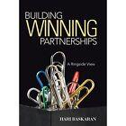 Building Winning Partnerships: A Ringside View by Hari Baskaran (Hardback, 2014)