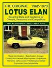 The Original Lotus Elan - Essential Data & Guidance for Owners, Restorers & Competitors by Paul Robinshaw, Christopher Ross (Paperback, 2013)