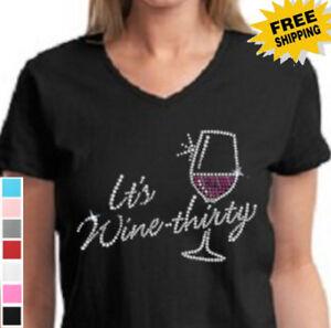 Funny-Rhinestone-Bling-It-039-s-Wine-Thirty-Womens-New-Cotton-v-Neck-t-shirt
