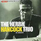 The Herbie Hancock Trio in Concert by Herbie Hancock (CD, Jun-2005, Jazz Hour)