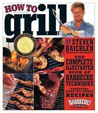 How to Grill Cookbook Steven Raichlen