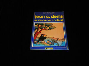 Collection-Pilot-Jean-C-Denis-La-Season-Flashes-Eo-Dargaud-1981