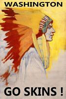Indian Chief Washington Go Skins American Sport Vintage Poster Repro Free S/h