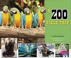 A Zoo Field Trip by Isabel Martin (Hardback, 2015)