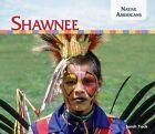 Shawnee by Sarah Tieck (Hardback, 2015)