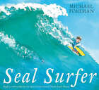 Seal Surfer by Michael Foreman (Paperback, 2006)