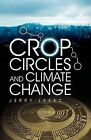 Crop Circles and Climate Change by Jerry Lesac (Paperback / softback, 2008)