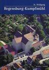 Regensburg: St. Wolfgang in Kumpfmuhl by Hermann Reidel (Paperback / softback, 2014)
