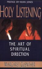 The New Church's Teaching: Holy Listening : The Art of Spiritual Direction by Margaret Guenther (1992, Paperback)