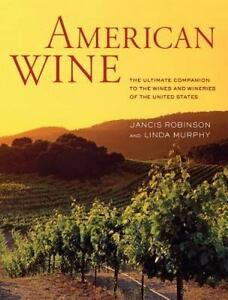 American-Wine-The-Ultimate-Companion-to-the-Wines-and-Wineries-of-the-U-S