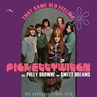 That Same Old Feeling The ANT - Pickettywitch Incl Polly Brow CD