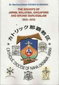 The Bishops of Japan, Malaysia, Singapore and Brunei Darussalam, 1588-2018 - Man
