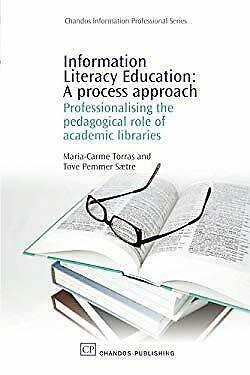 Information Literacy Education : A Process Approach - Professionalising the Peda