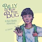 Billy the Roly Poly Bug by S.T. Salusso (Paperback, 2012)