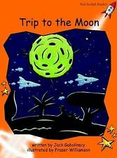 Trip to the Moon: Level 1: Fluency (Red Rocket Readers: Fiction Set B)-ExLibrary
