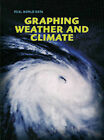 Graphing Weather and Climate by Chris Oxlade (Hardback, 2008)