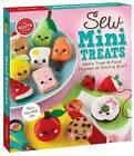 Sew Mini Treats by Editors of Klutz (Mixed media product, 2016)