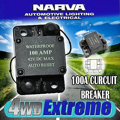 NARVA HIGH QUALITY 100 AMP AUTO RESET CIRCUIT BREAKER WATERPROOF 55954 FUSE