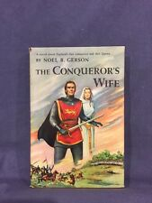 The Conqueror's Wife by Noel B. Gerson,  hardcover,  1957