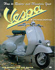 How to Restore and Maintain Your Vespa Motorscooter by Bob Darnell, Bob Golfen (Paperback, 1999)