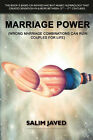 Marriage Power: Wrong Marriage Combinations Can Ruin Couples for Life by Salim Javed (Paperback, 2006)