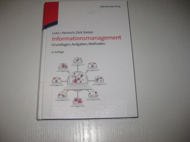 Informationsmanagement von Dirk Stelzer und Lutz J. Heinrich (2011, Gebundene Au