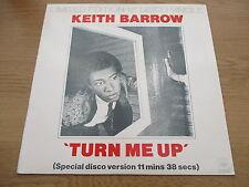 "Keith Barrow – Turn Me Up   Vinyl 12"" UK 1978 Funk / Soul   CBS - S CBS 12-7090"