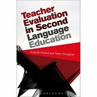 Teacher Evaluation in Second Language Education: Assessment and Learning by Amanda Howard, Helen Donaghue (Hardback, 2014)