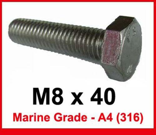 A4 // 316 M8 x 40 qualité marine en acier inoxydable boulons 8 mm x 40mm hex tête x10