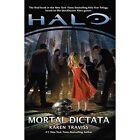 Halo: Mortal Dictata by Karen Traviss (Paperback, 2014)