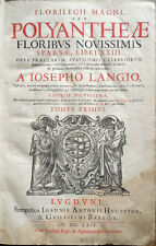 1669 – FLORILEGII MAGNI, SEU POLYANTHEAE – POLYANTHEA – DIZIONARIO ENCICLOPEDICO
