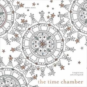 Time Adult Coloring Bks The Chamber A Magical Story And Book By Daria Song 2015 Paperback