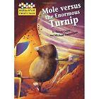 Mole versus the Enormous Turnip by Dawn Casey (Hardback, 2015)