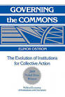 Governing the Commons: The Evolution of Institutions for Collective Action by Elinor Ostrom (Paperback, 1990)