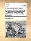 A Proposition for a New Order in Architecture, with Rules for Drawing the Several Parts. by Henry Emlyn, ... the Second Edition, with the Addition of Eleven Plates and the Explanation. by Henry Emlyn (Paperback / softback, 2010)