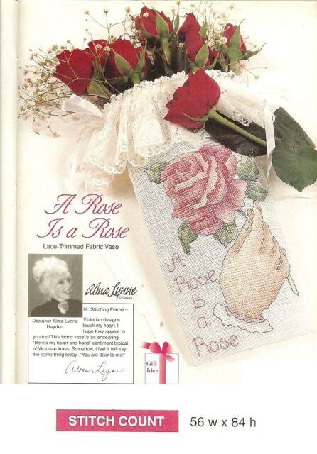 A ROSE IS A ROSE (ALMA LYNNE) - CROSS  STITCH PATTERN ONLY -   HM - RUA