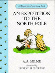 An-Expotition-to-the-North-Pole-Winnie-the-Pooh-story-books-by-A-A-Milne-Ac