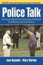 Police Talk: A Scenario-Based Communications Workbook by Jean Reynolds