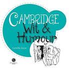 Cambridge Wit & Humour by Camilla Zajac (Paperback, 2013)