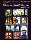 Stained Glass Windows of North America: Collection Three by Wardell Publications (Paperback, 1997)