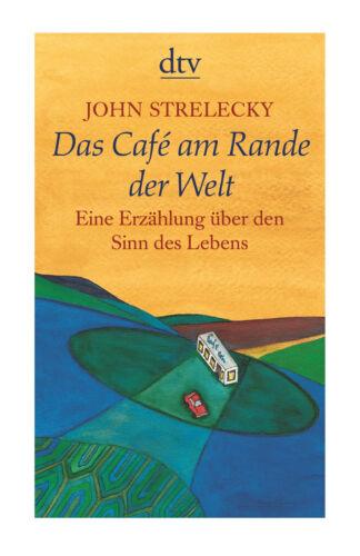 1 von 1 - Das Café am Rande der Welt von John Strelecky (2007, Taschenbuch)