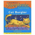 Cat Burglar: Turquoise Storybook: Cat Burglar by Ruth Miskin, Gill Munton (Paperback, 2001)