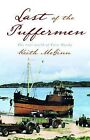 Last of the Pufferman by Keith McGinn (Paperback, 2007)