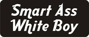 3-Smart-A-White-Boy-Hard-Hat-Biker-Helmet-Sticker-Bs509-3